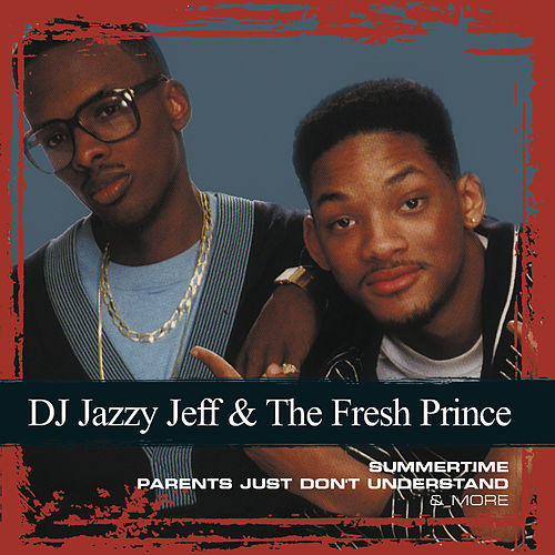Collections von DJ Jazzy Jeff and the Fresh Prince
