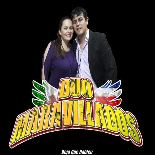 Deja Que Hablen by Duo Maravillados