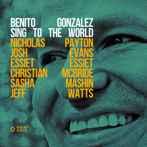 Sing to the World by Benito Gonzalez