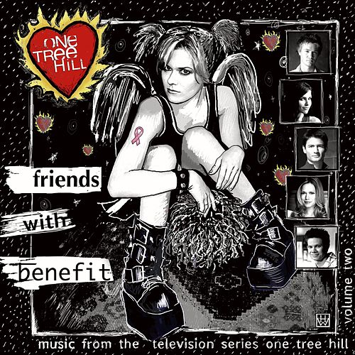 Music From The WB Television Series One Tree Hill Volume 2: Friends With Benefit (Revised iTunes Exclusive) de Various Artists