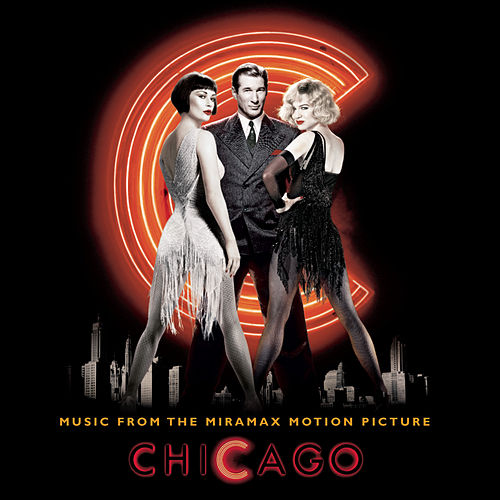 Music From The Miramax Motion Picture Chicago by Original Motion Picture Soundtrack