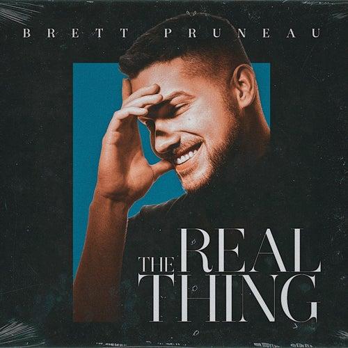 The Real Thing de Brett Pruneau