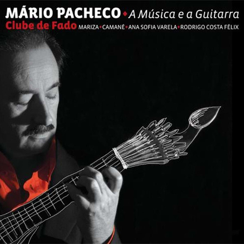 A Musica e a Guitarra de Mario Pacheco