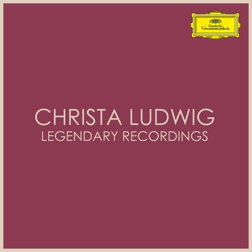 Christa Ludwig - Legendary Recordings von Christa Ludwig