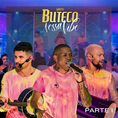Nossa Vibe, Pt. 1 (Ao Vivo) by Grupo Buteco