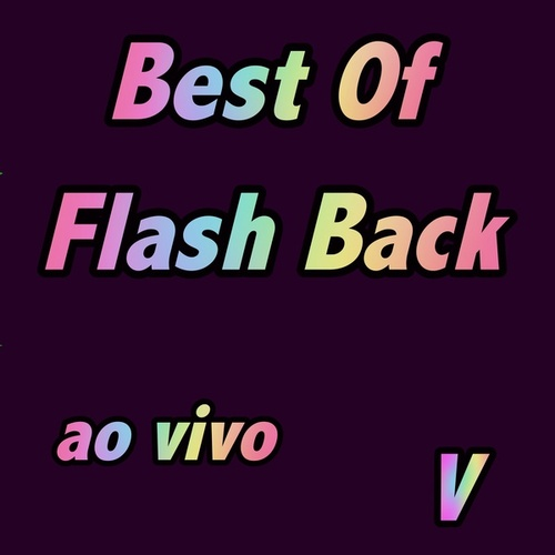 Best of Flash Back Ao Vivo, Vol. V (Live) de Various Artists