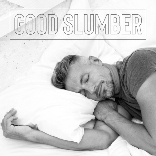 Good Slumber - Rest for a While and Fall Asleep without Problems von Ibiza Chill Out