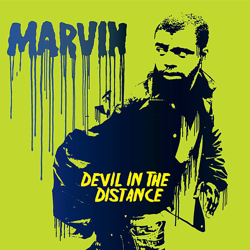 Devil In The Distance by Marvin