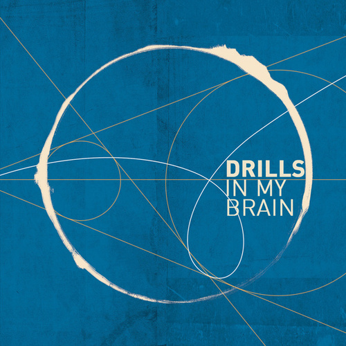 Drills in My Brain by Enrico Morello