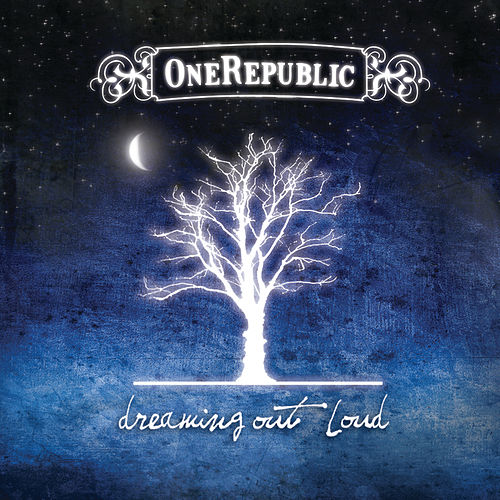 Dreaming Out Loud fra OneRepublic