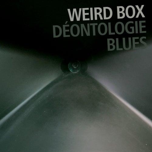Déontologie Blues (feat. Francesco Bearzatti, Bruno Angelini & Emiliano Turi) by Weird Box