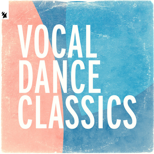 Vocal Dance Classics by Various Artists