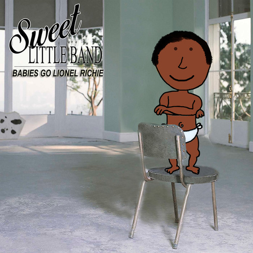 Babies Go Lionel Richie by Sweet Little Band