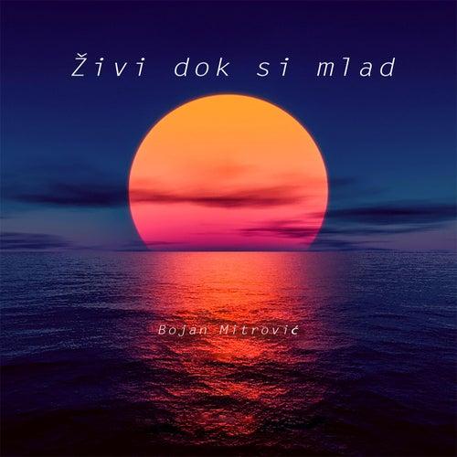 Živi dok si mlad (feat. Doca) von Bojan