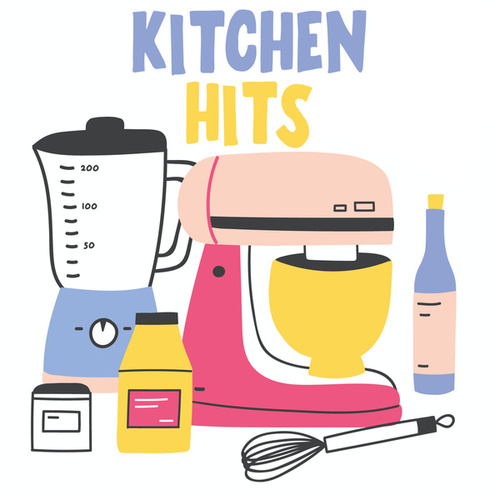 Kitchen Hits by Various Artists