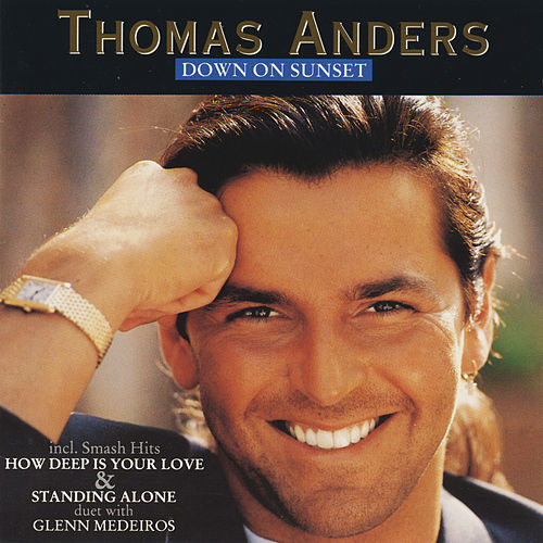 Down On Sunset by Thomas Anders