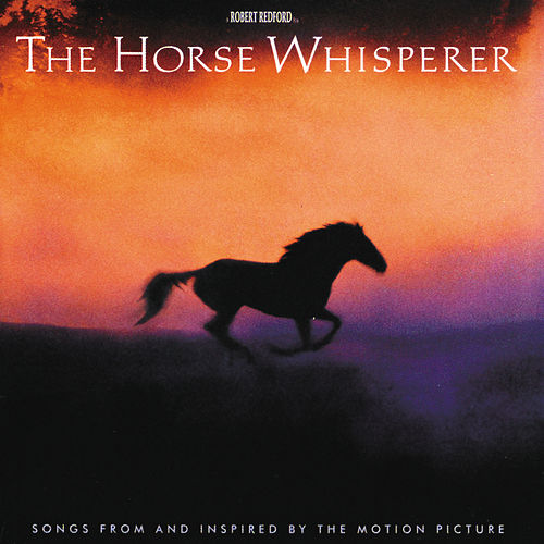 The Horse Whisperer von Various Artists