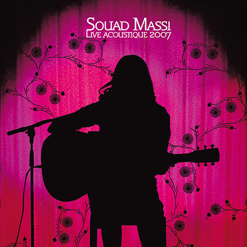 Live Acoustique 2007 by Souad Massi