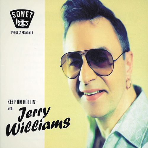Keep On Rollin' de Jerry Williams