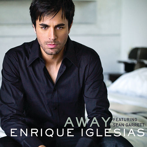 Away by Enrique Iglesias