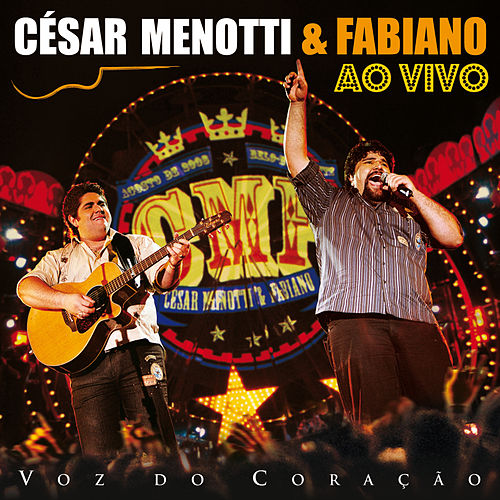 Voz Do Coração de César Menotti & Fabiano