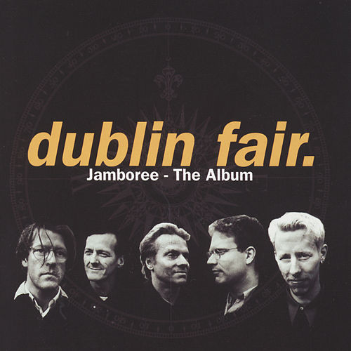 Jamboree - The Album by Dublin Fair