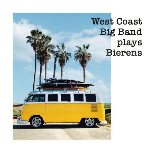 West Coast Big Band Plays Bierens de West Coast Big Band