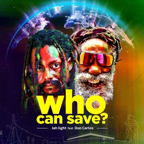Who Can Save? von Jah Light