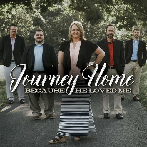 Because He Loved Me by Journey Home