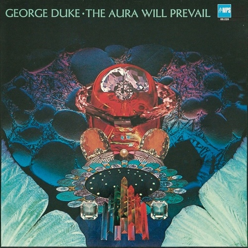 The Aura Will Prevail von George Duke