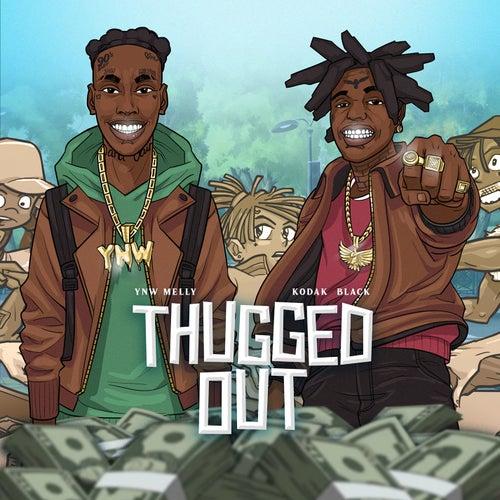 Thugged Out (feat. Kodak Black) von YNW Melly