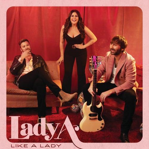 Like A Lady by Lady A