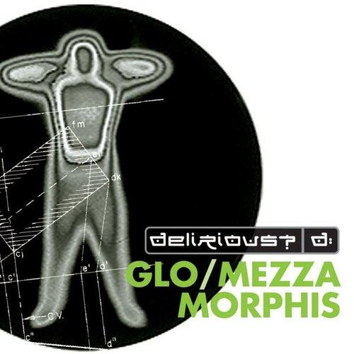 Fuse Box Glo / Mezzamorphis de Delirious?