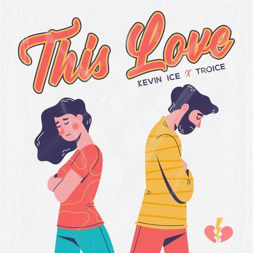 This Love von Kevin Ice