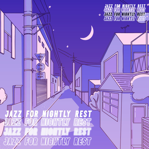 Jazz for Nightly Rest by Relaxing Instrumental Music