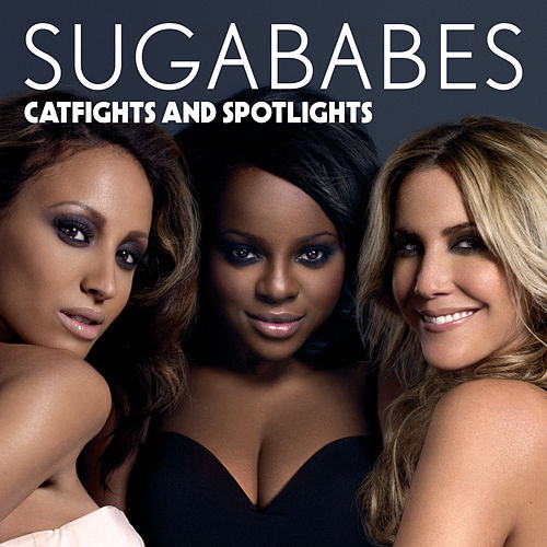 Catfights and Spotlights by Sugababes