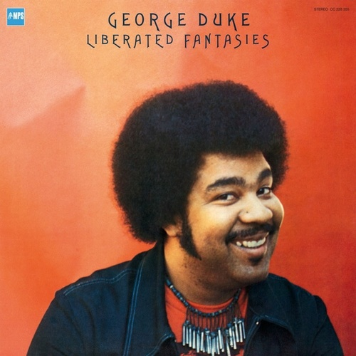 Liberated Fantasies by George Duke