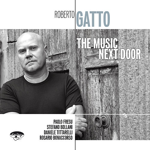 The Music Next Door de Roberto Gatto