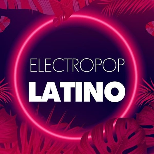 Electropop Latino by Various Artists