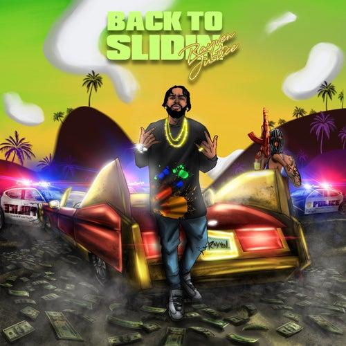 Back to Slidin by Rayven Justice