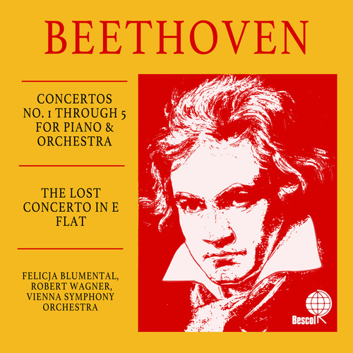 Beethoven Concertos No. 1 Through 5 For Piano & Orchestra; In Addition, The Lost Concerto In E Flat (1784) fra Felicja Blumental