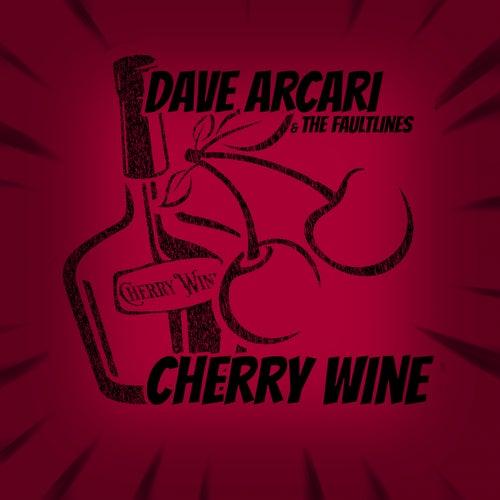 Cherry Wine (Band Version) by Dave Arcari
