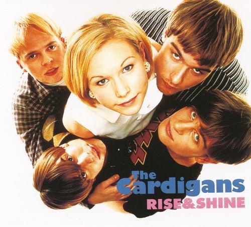 Rise & Shine de The Cardigans
