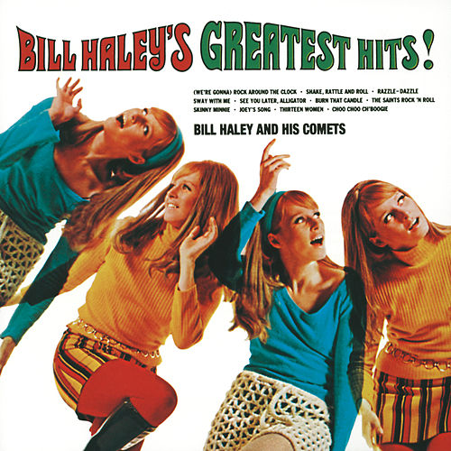 Bill Haley's Greatest Hits by Bill Haley & the Comets