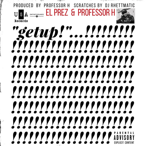 Get Up (feat. DJ Rhettmatic) by El Prez