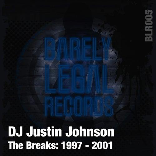 The Breaks: 1997 - 2001 de DJ Justin Johnson