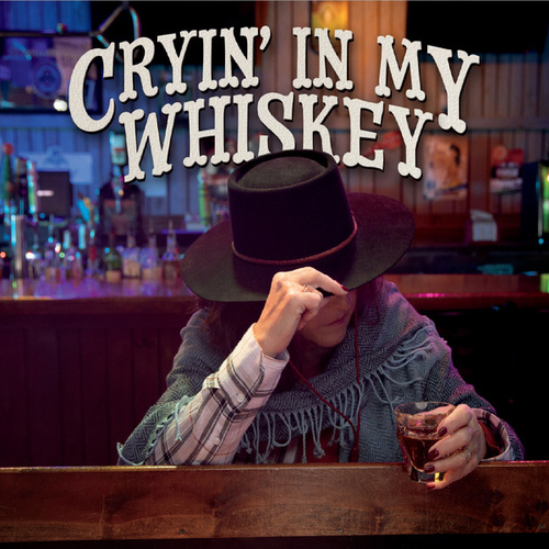 Cryin' in My Whiskey von John Di Martino