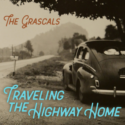 Traveling the Highway Home by The Grascals