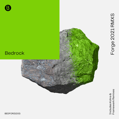 Forge (2021 Remixes) by Bedrock