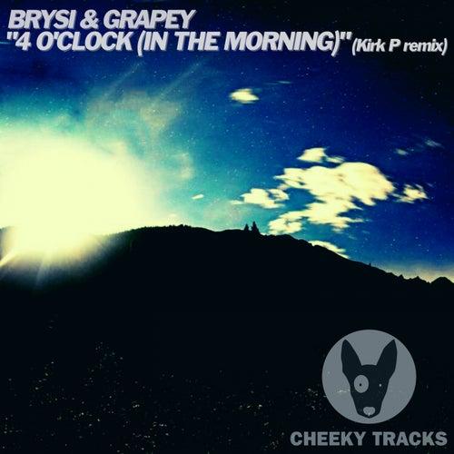 4 O'Clock (In The Morning) (Kirk P Remix) von Brysi